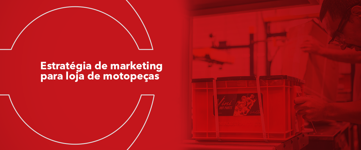 Estratégia de marketing para loja de motopeças